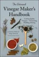 The Artisanal Vinegar Marker s Handbook