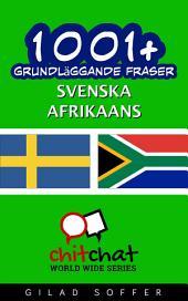 1001+ grundläggande fraser svenska - Afrikaans