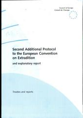 Explanatory Report on the Second Additional Protocol to the European Convention on Extradition