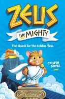 Zeus the Mighty  The Quest for the Golden Fleas  Book 1  PDF