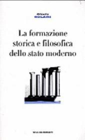 La formazione storica e filosofica dello stato moderno