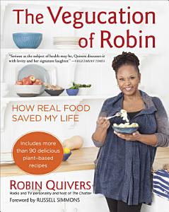 The Vegucation of Robin Book