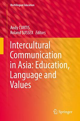 Intercultural Communication in Asia  Education  Language and Values