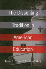 The Dissenting Tradition in American Education PDF