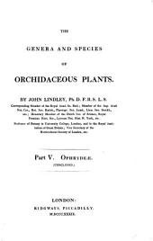 The Genera and Species of Orchideous Plants: Ophrydeae, Volume 5