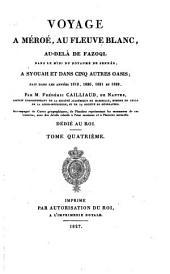 Voyage a Méroé, au fleuve blanc, au delà de Fâzoql dans le midi du royaume de Sennâr, a Syouah et dans cinq autres Oasis; fait dans les années 1819, 1820, 1821 et 1822: Text