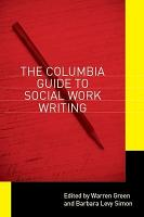 The Columbia Guide to Social Work Writing PDF