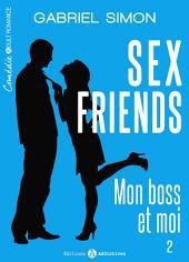 Sex friends – Mon boss et moi, 2