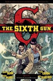 The Sixth Gun, V4: A Town Called Penance