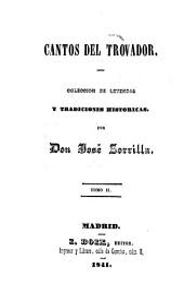 Cantos del Trovador: Coleccion de Leyendas y Tradiciones historicas, Volumen 2