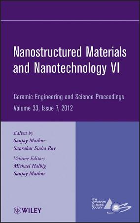 Nanostructured Materials and Nanotechnology VI PDF