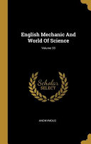 English Mechanic And World Of Science  Volume 33 PDF