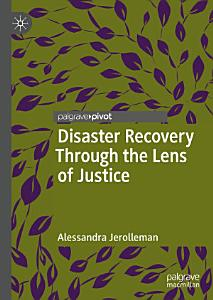 Disaster Recovery Through the Lens of Justice