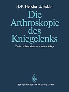 Die Arthroskopie des Kniegelenks PDF