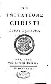 De Imitatione Christi, libri quatuor