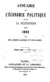 Annuaire de l'économie politique et de la statistique: Volume10