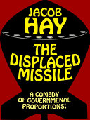 The Displaced Missile