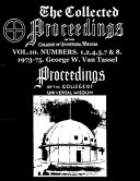 The Collected Proceedings of the College of Universal Wisdom Vol 10  Numbers  1 2 4 5 7   8  1973 75 PDF