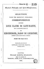 Selections from the Recently Published Correspondence Between Louis-Claude de Saint-Martin, Dit Le