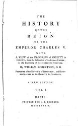 The History Of The Reign Of The Emperor Charles V  Book PDF
