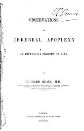 Observations on Cerebral Apoplexy at Different Periods of Life