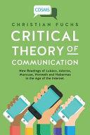 Critical Theory of Communication PDF