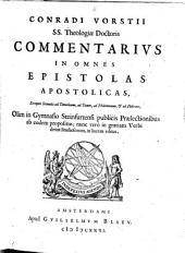 Commentarius in omnes epistolas apostolicas: exceptis secunda ad Timoth., ad Titum, ad Philemonem et ad Hebraeos