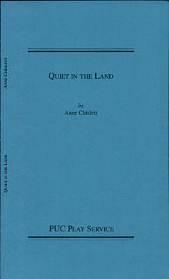 Quiet in the Land