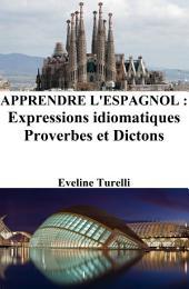 Apprendre l'Espagnol : Expressions idiomatiques ‒ Proverbes et Dictons