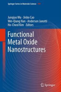 Functional Metal Oxide Nanostructures