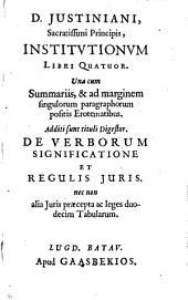 Institutionum ll. IV: una cum summariis, ...