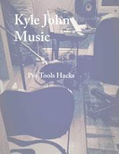 Pro Tools Hacks
