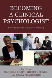Becoming a Clinical Psychologist PDF