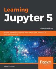 Learning Jupyter 5 PDF