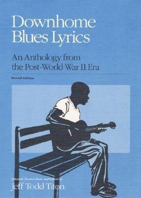 Downhome Blues Lyrics