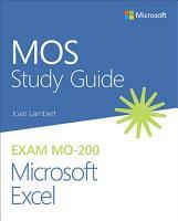 MOS Study Guide for Microsoft Excel Exam MO 200 PDF