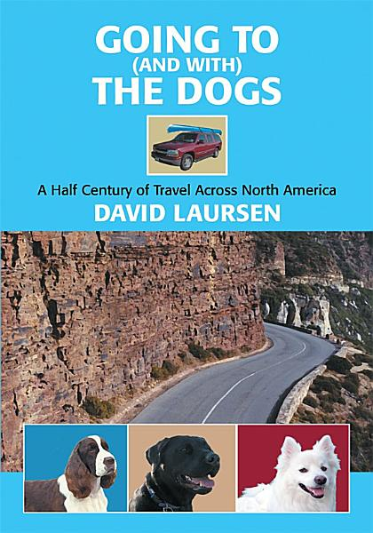 Going to  And With  the Dogs PDF