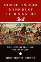 Middle Kingdom and Empire of the Rising Sun PDF