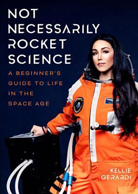 Not Necessarily Rocket Science