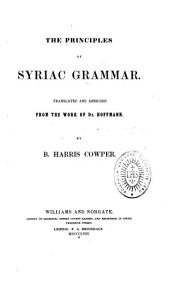The Principles of Syriac Grammar: Translated and Abridged from the Work of Dr. Hoffmann