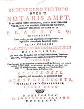 Redenerend vertoog over 't notaris ampt ...
