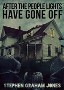 Download After the People Lights Have Gone Off Book