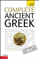 Complete Ancient Greek  A Teach Yourself Guide PDF