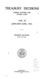 Treasury Decisions Under Customs and Other Laws: Volume 22