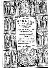 Coronica general de la Orden de San Benito ...