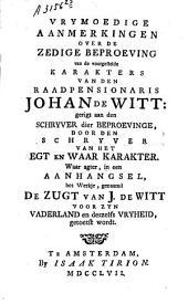 Vrijmoedige aanmerkingen over de zedige beproeving van de karakters van Johan de Witt