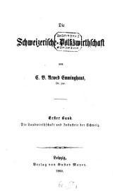 Die schweizerische Volkswirthschaft: Band 1