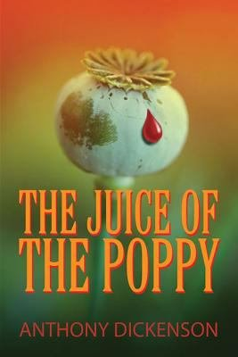 The Juice of the Poppy
