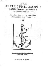 In physicen Aristotelis commentarii. Joanne Baptista Camotio interprete