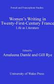 Women S Writing In Twenty First Century France